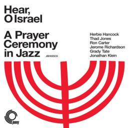 (Modern Creative, Post-Bop, Modal Jazz) [CD] Jonathan Klein & Herbie Hancock (Thad Jones, Jerome Richardson, Ron Carter, Grady Tate) - Hear, O Israel: A Prayer Ceremony In Jazz - 1968 / 2008, FLAC (tracks+.cue), lossless