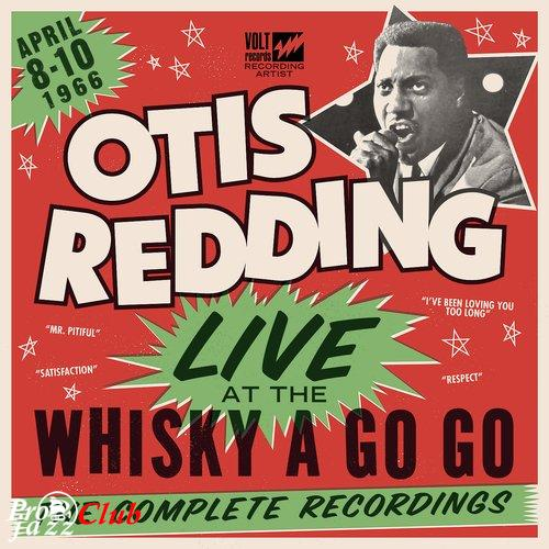(Funk, Soul, Rhythm & Blues) [WEB] Otis Redding - Live At the Whisky a Go Go: The Complete Recordings - 2016/2017, FLAC (tracks), lossless