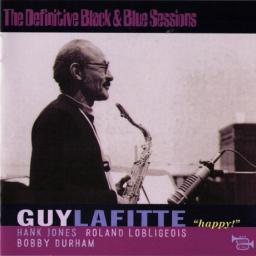 (Swing, Mainstream Jazz) Guy Lafitte - The Definitive Black & Blue Sessions: Happy! {1977} - 2003, MP3, 320 kbps