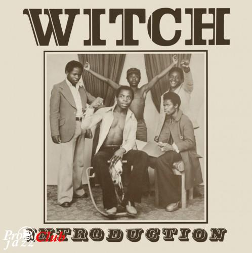 (Afro-Funk, Psychedelic Rock, Zamrock, World Fusion) [CD] Witch (WITCH) - Introduction 1973 - 2010, FLAC (tracks+.cue), lossless