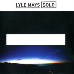 (Piano Jazz, Chamber, Ambient) Lyle Mays - Solo, Improvisations For Expanded Piano - 2000, APE (image+.cue)