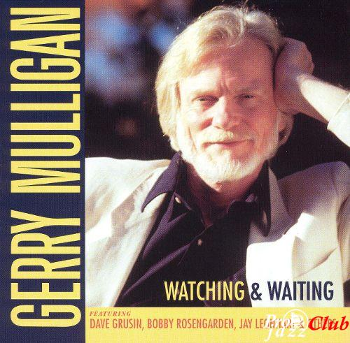 1977 Gerry Mulligan - Watching and Waiting (1999) {DRG DRGCD 8475}