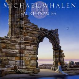 2020 Michael Whalen - Sacred Spaces {Real Music} [WEB]