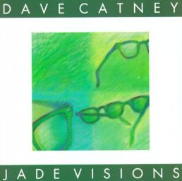 1991 Dave Catney - Jade Visions {Justice JR-0402-2} [CD]