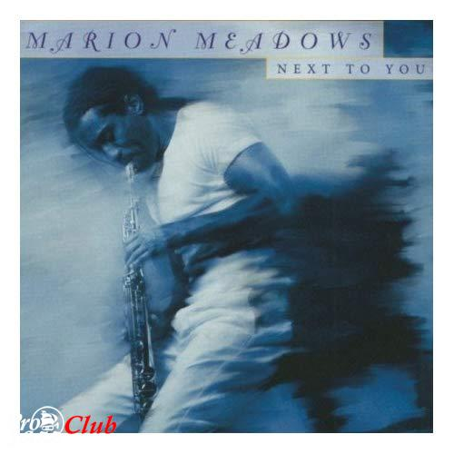 (Smooth Jazz) Marion Meadows - 2000 - Next To You, FLAC (tracks + .cue), lossless