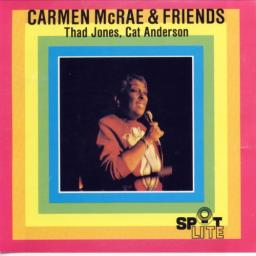 (Vocal Jazz) Carmen McRae & Friends - Carmen McRae & Friends:Thad Jones,Cat Anderson (1978) - 1990, FLAC (image+.cue), lossless