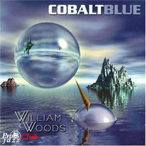 (Smooth jazz, piano) William Woods - Cobalt Blue - 2004, WAVPack (image + .cue), lossless