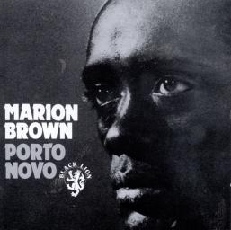 1968 Marion Brown - Porto Novo (1994) {Black Lion BLCD 760200} [CD]