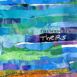 2018 Thumbscrew - Theirs {Cuneiform} [24-48]