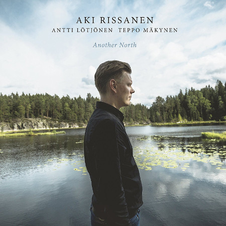 2017 Aki Rissanen - Another North {Edition} [24-96]