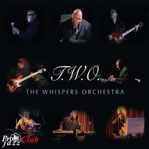 (Smooth Jazz, Soul, R&B) [CD] T.W.O. - The Whispers Orchestra - 2009, FLAC (image+.cue), lossless