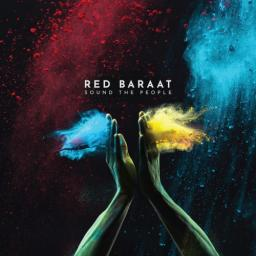 2018 Red Baraat - Sound The People {Rhyme & Reason} [24-44,1]