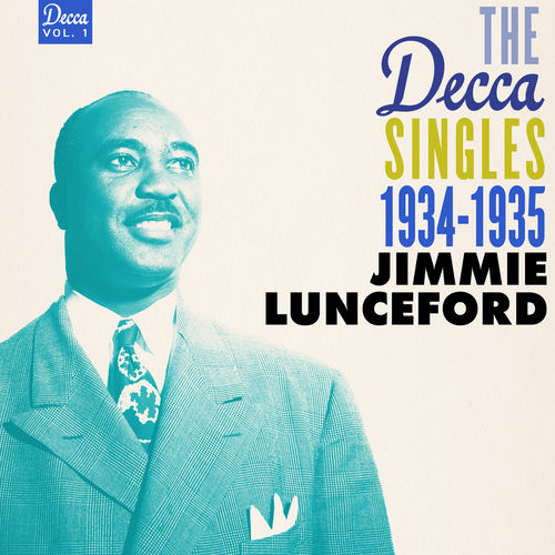 1934-1935 Jimmie Lunceford - The Decca Singles Vol. 1 (2017) {Verve Reissues} [WEB]