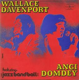 (Jazz, Bop) [LP] [24/96] Wallace Davenport/Angi Domdey Feat. Jazz Band Ball Orch. - Wallace Davenport & Angi Domdey - 1977, FLAC (image+.cue)