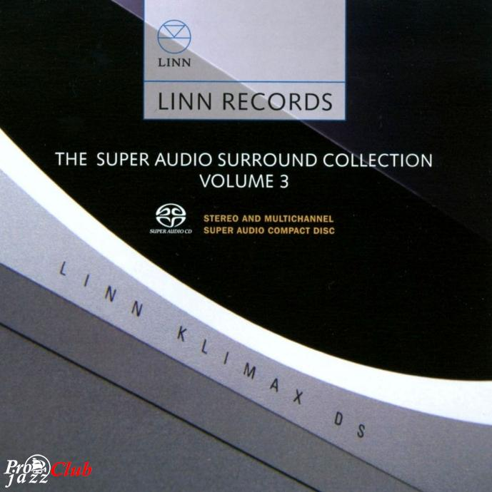 2007 VA - The Super Audio Surround Collection Vol. 3 {Linn AKP 305} [24-96]