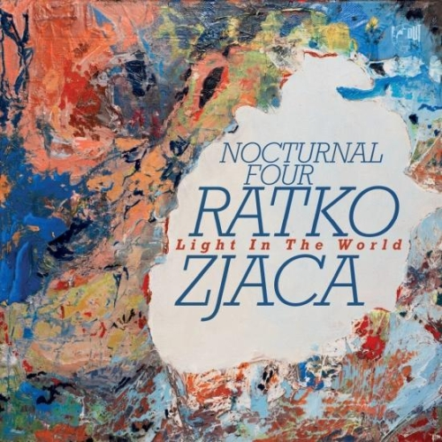 2020 Ratko Zjaca & Nocturnal Four - Light in the World {IN+OUT} [24-48]