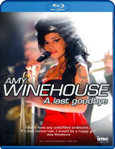 2011 Amy Winehouse - A Last Goodbye [Blu-ray]