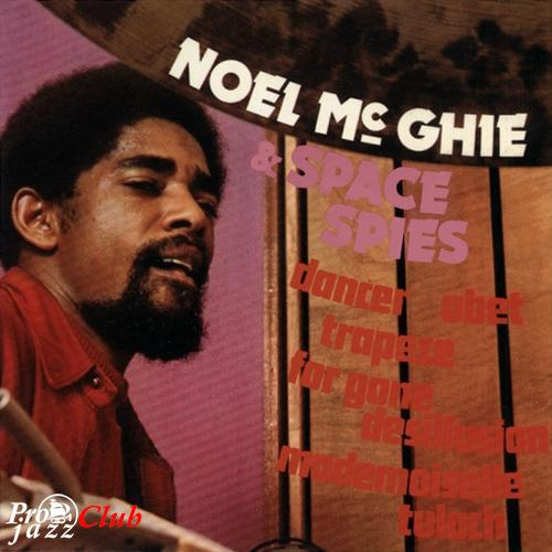 (Jazz-Funk, Fusion) [CD] Noel McGhie & Space Spies - Trapeze - 1975 (2003), FLAC (tracks), lossless