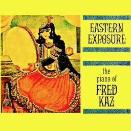 1960 Fred Kaz - Eastern Exposure (2019) {RevOla} [24-44,1]