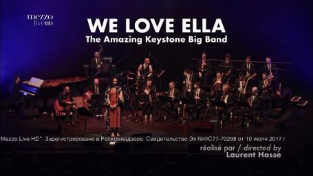 2019 The Amazing Keystone Big Band - We Love Ella At Salle Pleyel, Paris [HDTV 1080p]