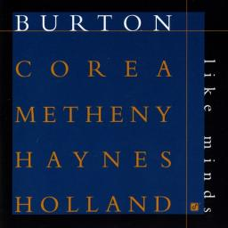 1998 Gary Burton, Chick Corea, Pat Metheny, Roy Haynes, Dave Holland - Like Minds {Concord} [24-88,2]