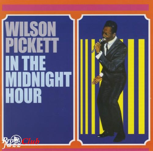 (Funk, Soul) Wilson Pickett - In The Midnight Hour (COL-CD-6335) (2003 remaster) - 1965, FLAC (tracks+.cue), lossless