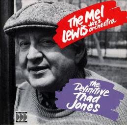 (Bop, Post-Bop, Big Band) [CD] The Mel Lewis Jazz Orchestra - The Definitive Thad Jones, Vols. 1-2 - 1989-1990, FLAC (tracks+.cue), lossless