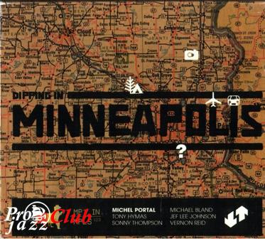 (Contemporary Jazz) Michel Portal - Dipping In Minneapolis - 2002 (3CD), FLAC (image + .cue), lossless