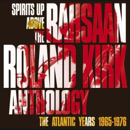 2012 Rahsaan Roland Kirk - Spirits Up Above_The Atlantic Years (2CD) {Warner 2564659266} [WEB]