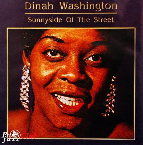 (Vocal Jazz) Dinah Washington ''Sunnyside Of The Street'' - 1998, FLAC (image+.cue), lossless