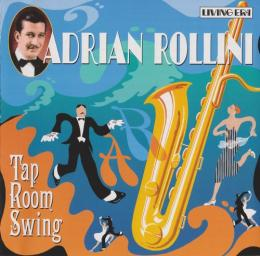(Early Jazz) [CD] Adrian Rollini - Tap Room Swing - 2002, FLAC (tracks+.cue), lossless