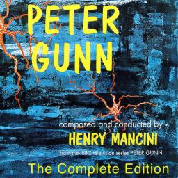1959 (1999) Henry Mancini – The Music from Peter Gunn {Buddha 74465996102}