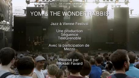 2019 Yom & The Wonder Rabbis - at Jazz A Vienne Fest [HDTV 1080i]