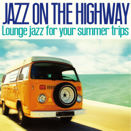 2014 VA - Jazz on the Highway (Lounge Jazz for Your Summer Trips) {Irma} [WEB]