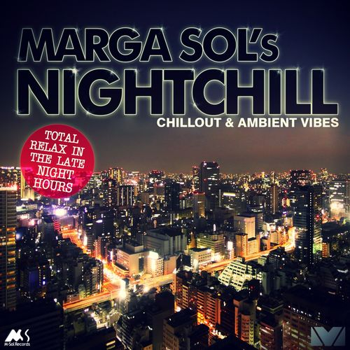 2009 Marga Sol - Nightchill (Chillout & Ambient Vibes) {M-Sol MSR0000LP} [WEB]
