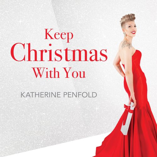 2017 Katherine Penfold - Keep Christmas With You {Justin Time JTR 8605-2}