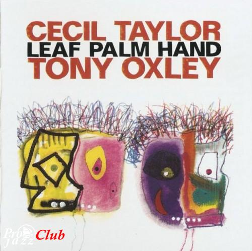 (jazz)Cecil Taylor & Tony Oxley - Leaf Palm Hand, FLAC (tracks) lossless