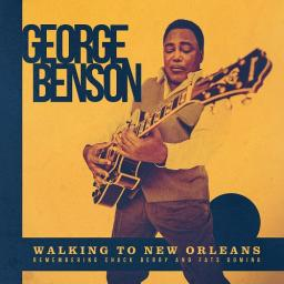 2019 George Benson - Walking To New Orleans {Mascot, Provogue} [24-48]