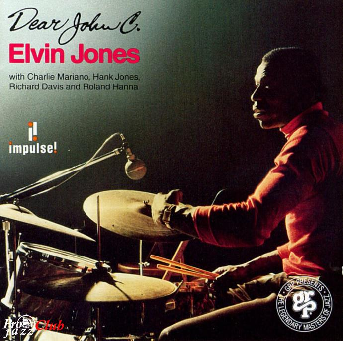 2011 Elvin Jones - Dear John C. {Impulse!/Analogue Productions CIPJ 88 SA}
