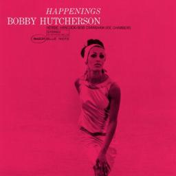 (Post-Bop) [CD] Bobby Hutcherson - Happenings - 1966 (1999 Japan RVG Edition), FLAC (tracks+.cue), lossless