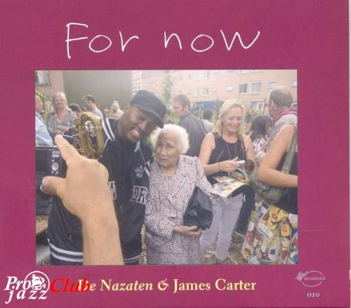 (World Fusion, Brass Band) De Nazaten & James Carter - For Now - 2011, FLAC (image+.cue), lossless