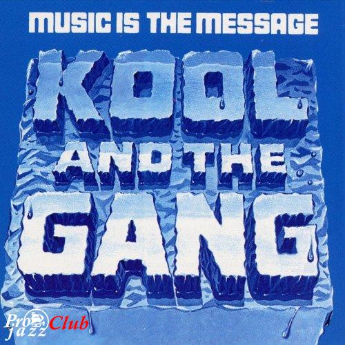 (Funk) [CD] Kool & The Gang - Music Is The Message - 1972, FLAC (image+.cue), lossless