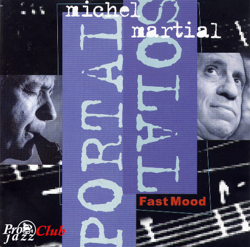 (Jazz) Michel Portal & Martial Solal - Fast Mood - 1999, FLAC (image + .cue), lossless