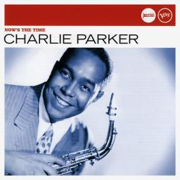 2008 Charlie Parker - Now's The Time {Verve, Universal 06007 5307161}