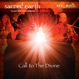 2010 Sacred Earth - Call to the Divine {Real Music RM 09052} [WEB]