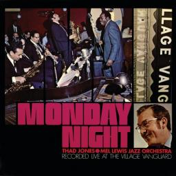 [TR24][OF] Thad Jones • Mel Lewis Jazz Orchestra - Monday Night (Live At The Village Vanguard) (Remastered) - 1968/2018 (Big Band)