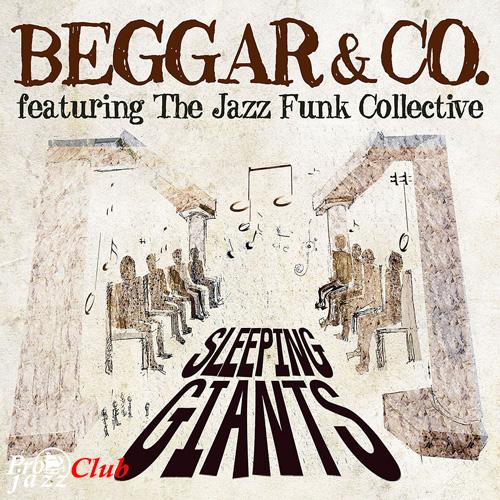 (Funk, Soul, R&B) [CD] Beggar & Co. featuring The Jazz Funk Collective - Sleeping Giants - 2012, FLAC (tracks+.cue), lossless