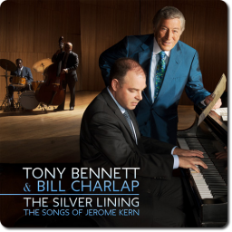 [TR24][OF] Tony Bennett & Bill Charlap - The Silver Lining: The Songs Of Jerome Kern - 2015 (Vocal Jazz)