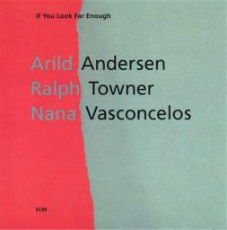1993 Arild Andersen - If You Look Far Enough {ECM 1493}