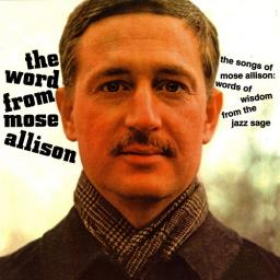 [TR24][OF] Mose Allison - The Word from Mose Allison - 1964/2011 (Jazz Blues)